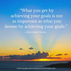 what you get by achieving goals