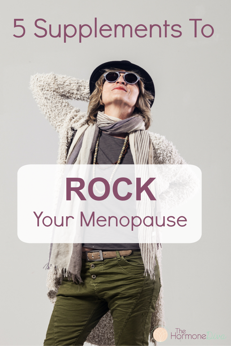 5 supplements to rock your menopause | The Hormone Diva