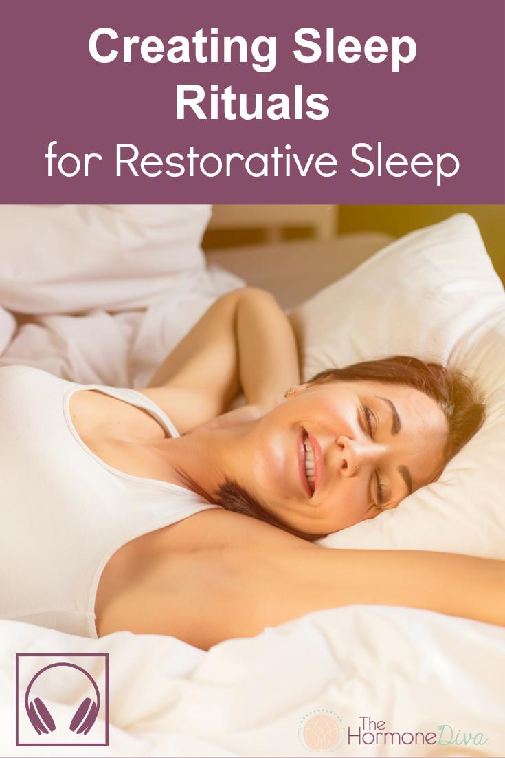 Creating Sleep Rituals for Restorative Sleep | The Hormone Diva