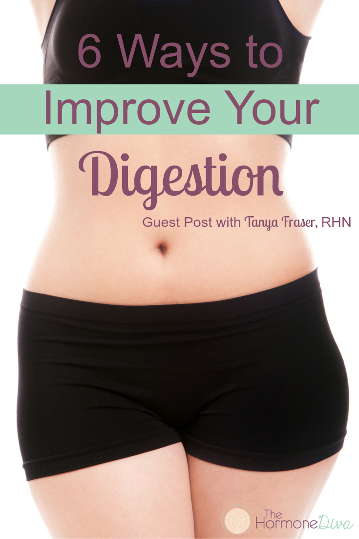 6 Ways to Improve Your Digestion | The Hormone Diva