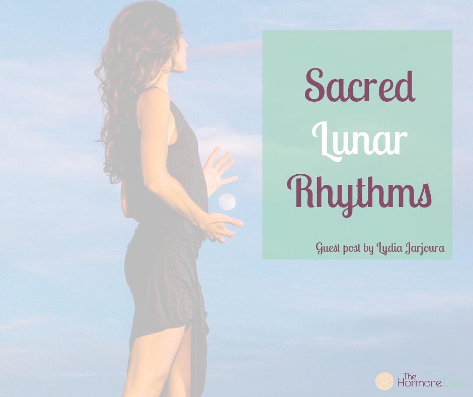 Sacred Lunar Rhythms | The Hormone Diva