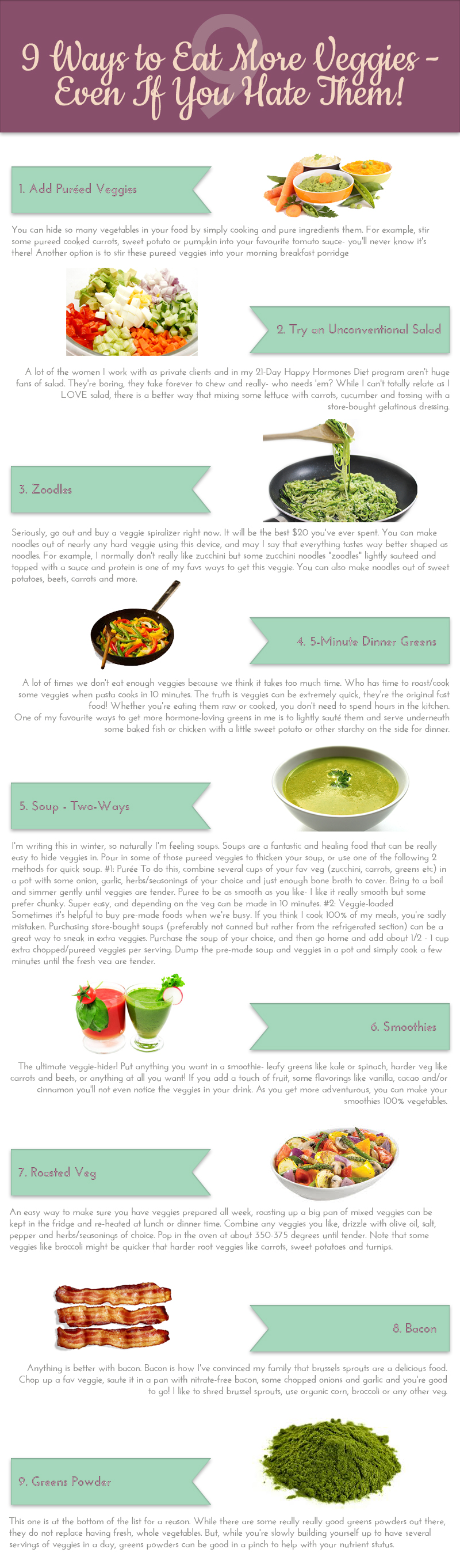 9 Ways to Eat More Veggies Even If You Hate Them! | Infographic | The Hormone Diva