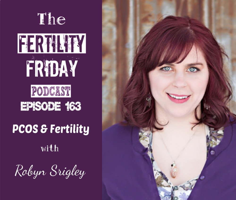 Fertility Friday Episode 163