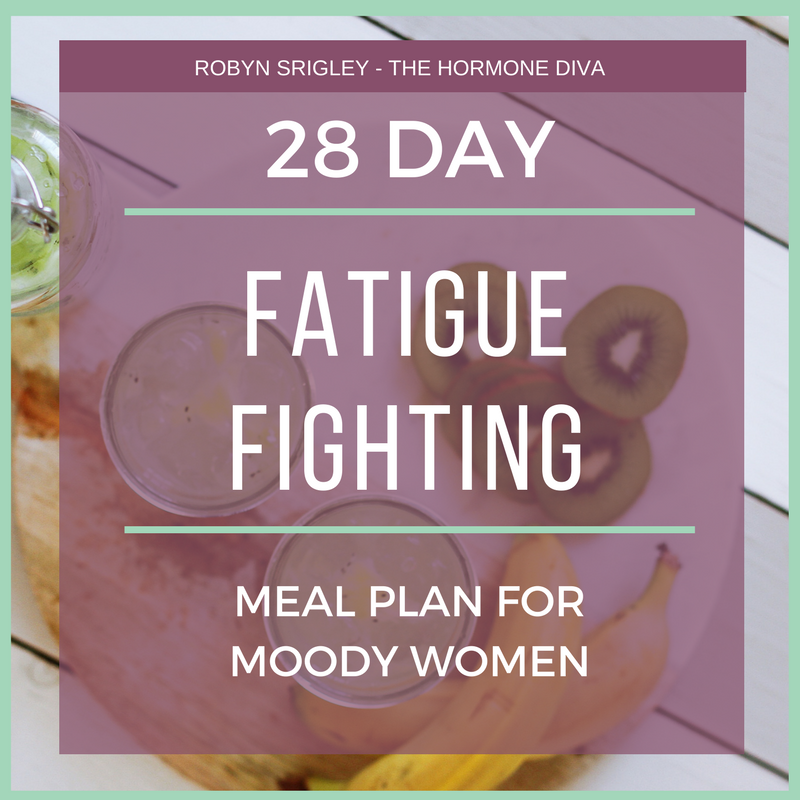 28-Day Fatigue-Fighting Meal Plan for Moody Women | The Hormone Diva